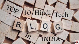Top 10 hindi tech blog in india