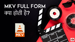 mkv full form
